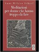 Copertina dell'audiolibro Meditazioni per donne che hanno troppo da fare di SCHAEF WILSON, Anne (Trad. Cristina Prasso Res)