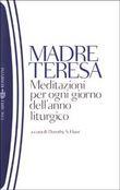 Copertina dell'audiolibro Meditazioni per ogni giorno dell'anno liturgico di TERESA DI CALCUTTA, Madre
