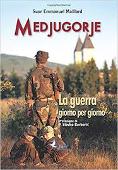 Copertina dell'audiolibro Medjugorje: la guerra giorno per giorno di MAILLARD, Emmanuel suor