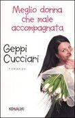 Copertina dell'audiolibro Meglio donna che male accompagnata di CUCCIARI, Geppi