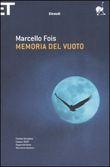 Copertina dell'audiolibro Memoria del vuoto di FOIS, Marcello