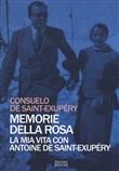 Copertina dell'audiolibro Memorie della rosa: la mia vita con Antonie de Saint-Exupery
