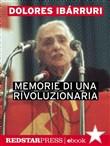 Copertina dell'audiolibro Memorie di una rivoluzionaria di IBARRURI, Dolores