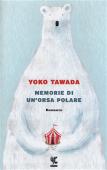 Copertina dell'audiolibro Memorie di un'orsa polare di TAWADA, Yoko (Traduzione di Alessandra Iadicicco)