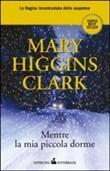 Copertina dell'audiolibro Mentre la mia piccola dorme di CLARK, Mary Higgins