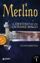 Copertina dell'audiolibro Merlino: il destino di un giovane mago di MATTIA, Luisa