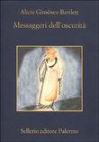 Copertina dell'audiolibro Messaggeri dell'oscurità di GIMENEZ BARTLETT, Alicia
