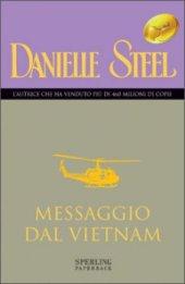 Copertina dell'audiolibro Messaggio dal Vietnam di STEEL, Danielle