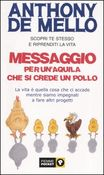 Copertina dell'audiolibro Messaggio per un'aquila che si crede un pollo di DE MELLO, Anthony