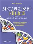 Copertina dell'audiolibro Metabolismo felice con il metodo molecolare