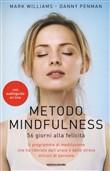 Copertina dell'audiolibro Metodo Mindfulness – 56 giorni alla felicità di WILLIAMS, Mark - PENMAN, Danny