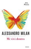 Copertina dell'audiolibro Mi vivi dentro di MILAN, Alessandro