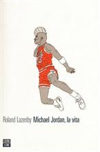 Copertina dell'audiolibro Michael Jordan, la vita