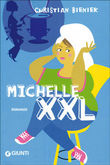 Copertina dell'audiolibro Michelle XXL di BIENIEK, Christian