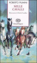 Copertina dell'audiolibro Mille cavalli di PIUMINI, Roberto