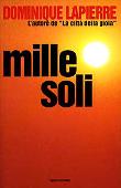 Copertina dell'audiolibro Mille soli di LAPIERRE, Dominique