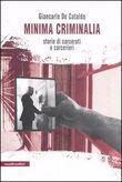 Copertina dell'audiolibro Minima criminalia di DE CATALDO, Giancarlo