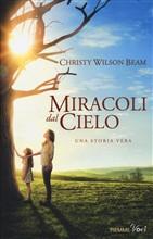 Copertina dell'audiolibro Miracoli dal cielo di BEAM, Christi Wilson