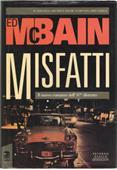 Copertina dell'audiolibro Misfatti di McBAIN, Ed