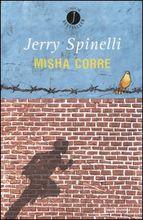 Copertina dell'audiolibro Misha corre di SPINELLI, Jerry