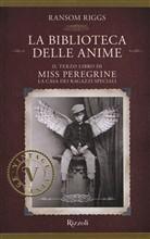 Copertina dell'audiolibro Miss Peregrine: La biblioteca delle anime di RIGGS, Ransom