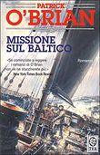 Copertina dell'audiolibro Missione sul Baltico di O'BRIAN, Patrick