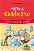 Copertina dell'audiolibro Mister Quadrato. A spasso nella geometria