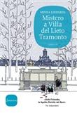 Copertina dell'audiolibro Mistero a Villa del Lieto Tramonto di LINDGREN, Minna