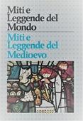 Copertina dell'audiolibro Miti e leggende del Medioevo