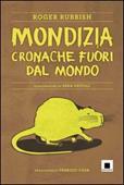 Copertina dell'audiolibro Mondizia: cronache fuori dal mondo di ROGER, Rubbish