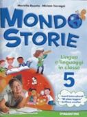 Copertina dell'audiolibro Mondo storie 5 di ROSATO, Mariella - TERRAGNI, Miriam
