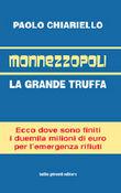 Copertina dell'audiolibro Monnezzopoli di CHIARIELLO, Paolo