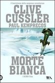 Copertina dell'audiolibro Morte bianca di CUSSLER, Clive - KEMPRECOS, Paul