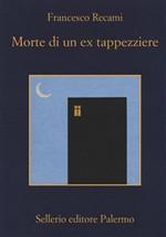 Copertina dell'audiolibro Morte di un tappezziere di RECAMI, Francesco