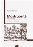 Copertina dell'audiolibro Mostruosità: alterità, diversità, e bizzarie dell'immaginario dai blemmi al talidomide di VALENTINI, Nerino