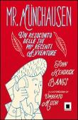 Copertina dell'audiolibro Mr. Munchausen : un resoconto delle sue più recenti avventure