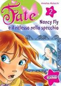 Copertina dell'audiolibro Nancy Fly e il riflesso nello specchio di MOLASCHI, Annalisa