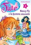Copertina dell'audiolibro Nancy Fly e la Gemma nascosta di MOLASCHI, Annalisa