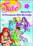 Copertina dell'audiolibro Nancy Fly e la principessa delle meraviglie di MOLASCHI, Annalisa