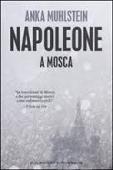 Copertina dell'audiolibro Napoleone a Mosca di MUHLSTEIN, Anka