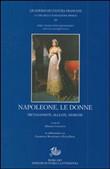 Copertina dell'audiolibro Napoleone, le donne: protagoniste, alleate, nemiche di COLESANTI, Massimo (a cura di)