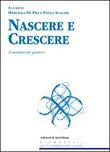 Copertina dell'audiolibro Nascere e crescere di DE PRA, Marcella - SCALARI, Paola