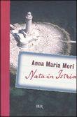 Copertina dell'audiolibro Nata in Istria di MORI, Anna Maria