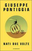 Copertina dell'audiolibro Nati due volte di PONTIGGIA, Giuseppe