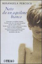 Copertina dell'audiolibro Nato da un aquilone bianco di PERCOCO, Rosangela