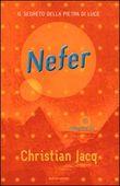 Copertina dell'audiolibro Nefer,il segreto della pietra di luce di JACQ, Christian