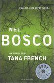 Copertina dell'audiolibro Nel bosco di FRENCH, Tana