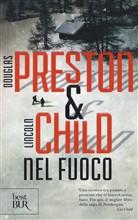 Copertina dell'audiolibro Nel fuoco di PRESTON, Douglas - CHILD, Lincoln
