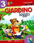 Copertina dell'audiolibro Nel giardino leggo 3 – letture di CAPRINI, T. - CORDINI, L. - MARENZI, C.