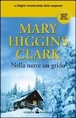 Copertina dell'audiolibro Nella notte un grido di CLARK, Mary Higgins
